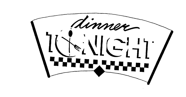 Trademark Logo DINNER TONIGHT