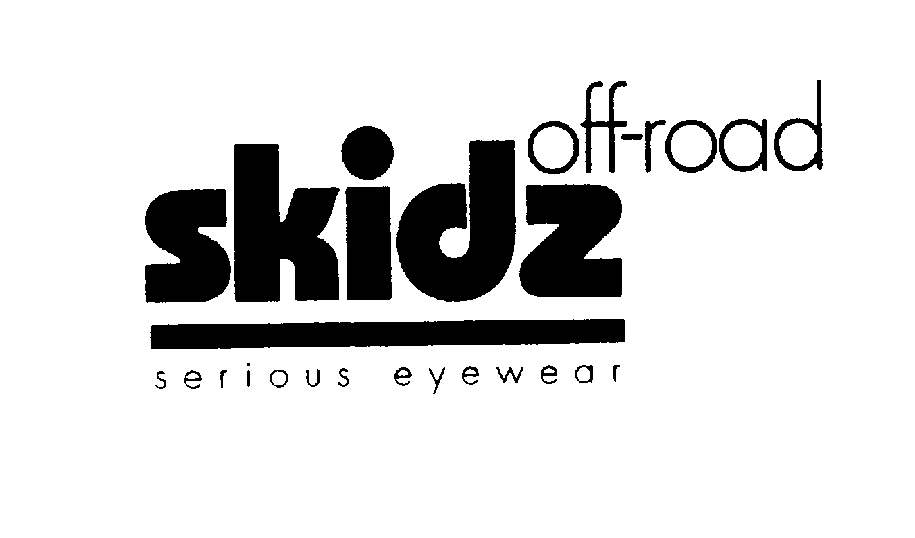 Trademark Logo SKIDZ OFF-ROAD SERIOUS EYEWEAR