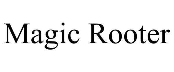 Trademark Logo MAGIC ROOTER