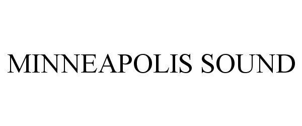 Trademark Logo MINNEAPOLIS SOUND