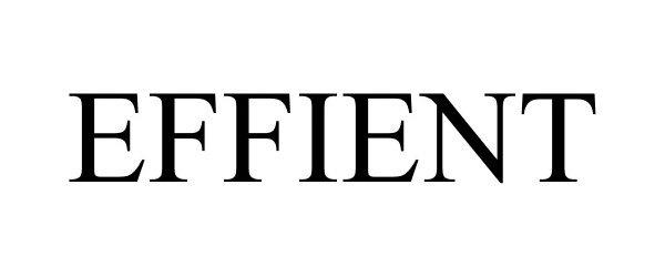 EFFIENT