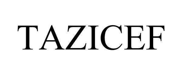 Trademark Logo TAZICEF
