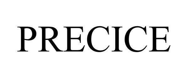 Trademark Logo PRECICE