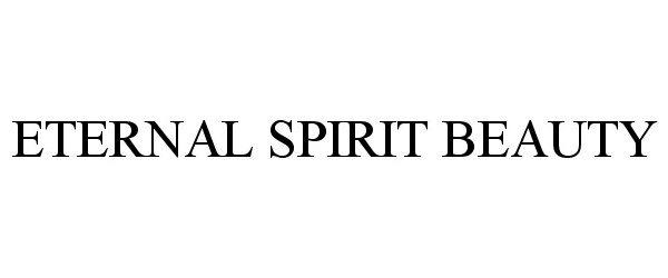 ETERNAL SPIRIT BEAUTY