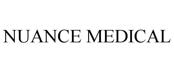 NUANCE MEDICAL