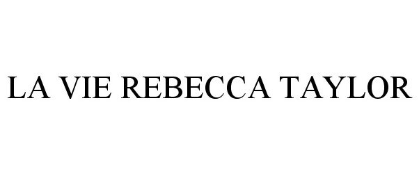 La Vie Rebecca Taylor Meow Inc Trademark Registration