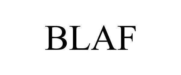 Trademark Logo BLAF