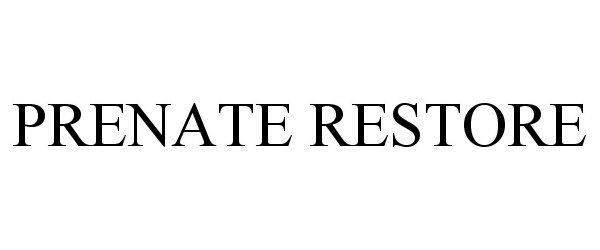 PRENATE RESTORE