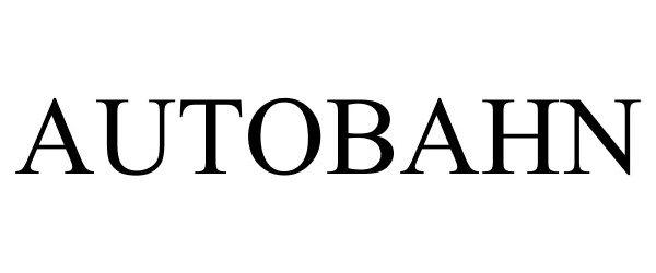 Trademark Logo AUTOBAHN