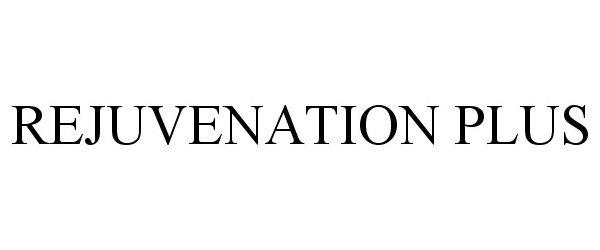 REJUVENATION PLUS