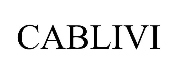 CABLIVI