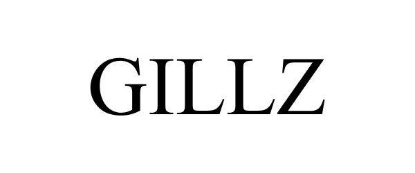 Trademark Logo GILLZ