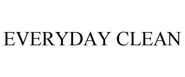 EVERYDAY CLEAN