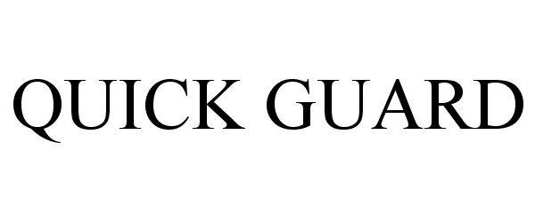 QUICK GUARD