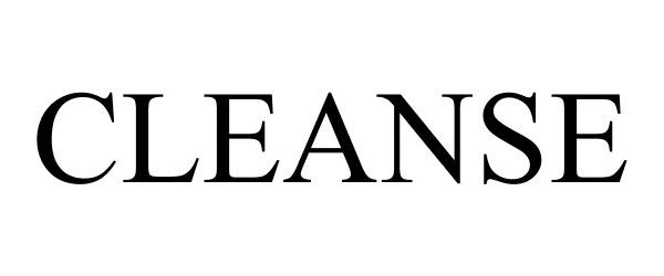CLEANSE