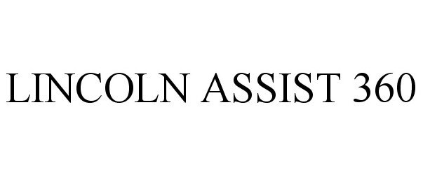LINCOLN ASSIST 360