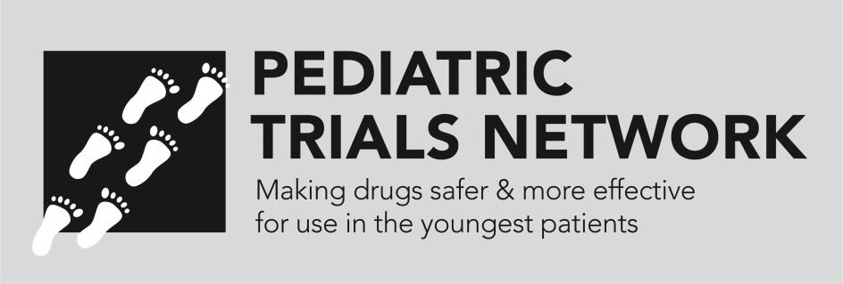 PEDIATRIC TRIALS NETWORK MAKING DRUGS SAFER & MORE EFFECTIVE FOR USE IN THE YOUNGEST PATIENTS