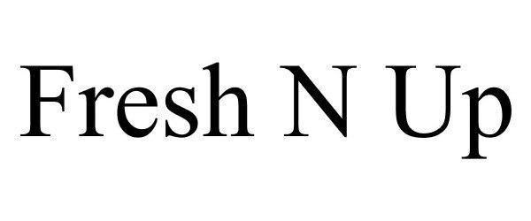 FRESH N UP