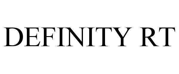 DEFINITY RT