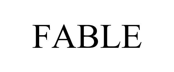 Trademark Logo FABLE