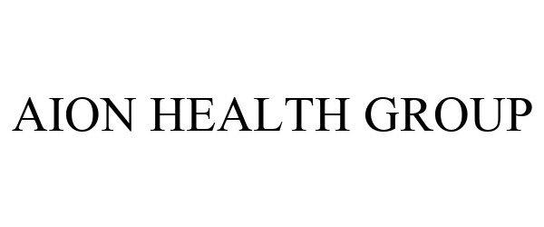 Aion Health Group Wellcare Health Group Llc Trademark Registration