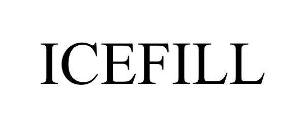 Trademark Logo ICEFILL