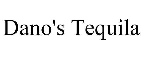 Trademark Logo DANO'S TEQUILA