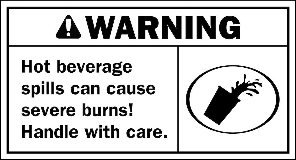 Trademark Logo WARNING HOT BEVERAGE SPILLS CAN CAUSE SEVERE BURNS! HANDLE WITH CARE.