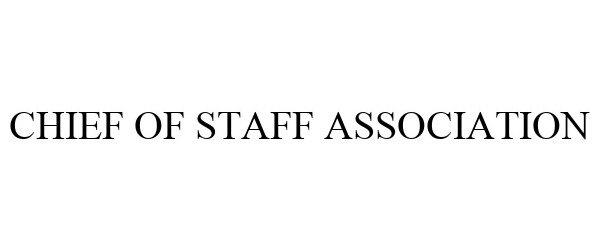 Trademark Logo CHIEF OF STAFF ASSOCIATION
