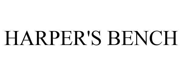 Trademark Logo HARPER'S BENCH