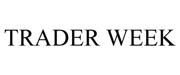 Trademark Logo TRADER WEEK