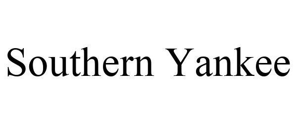 Trademark Logo SOUTHERN YANKEE
