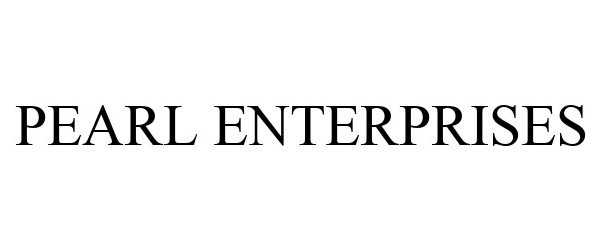 Trademark Logo PEARL ENTERPRISES