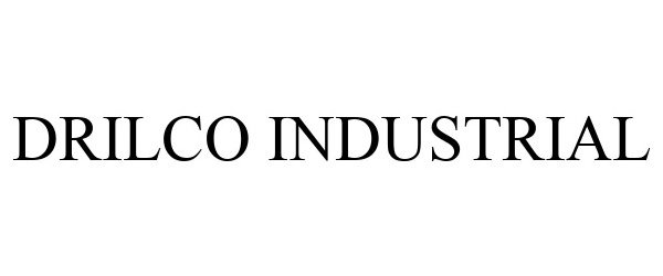 Trademark Logo DRILCO INDUSTRIAL
