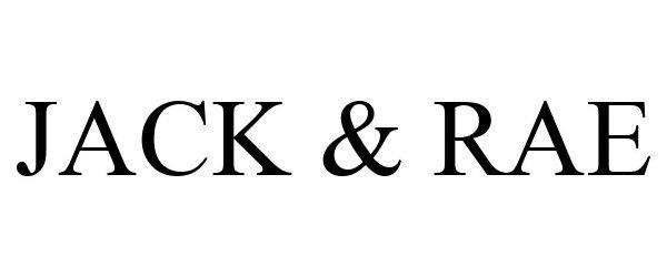 Trademark Logo JACK & RAE