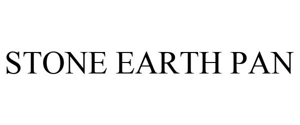 Trademark Logo STONE EARTH PAN