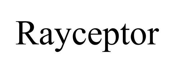 Trademark Logo RAYCEPTOR