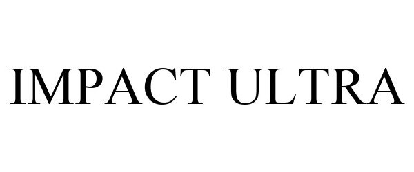 Trademark Logo IMPACT ULTRA