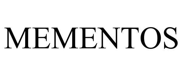 Trademark Logo MEMENTOS