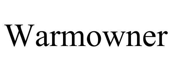 Trademark Logo WARMOWNER