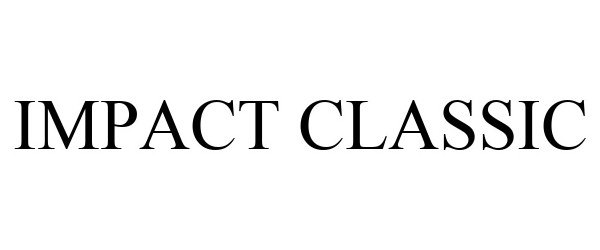 Trademark Logo IMPACT CLASSIC
