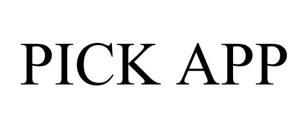 Trademark Logo PICK APP