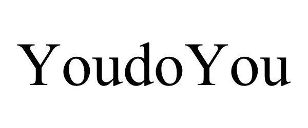 Trademark Logo YOUDOYOU
