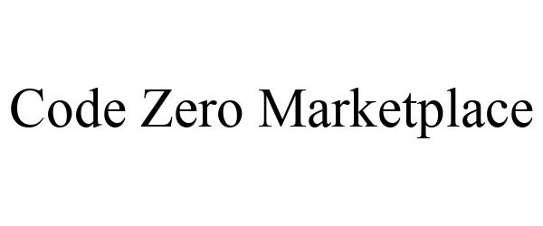 Trademark Logo CODE ZERO MARKETPLACE