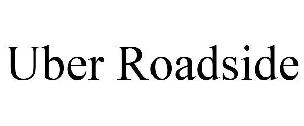 Trademark Logo UBER ROADSIDE