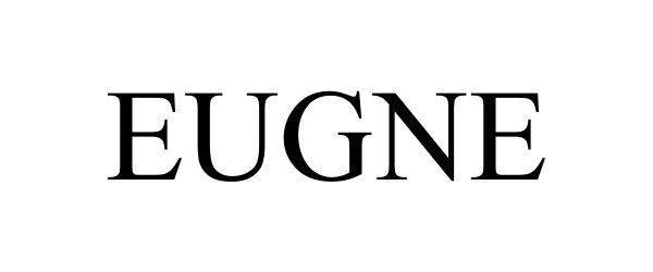 Trademark Logo EUGNE