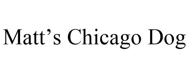 Trademark Logo MATT'S CHICAGO DOG