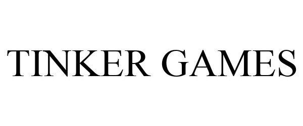 Trademark Logo TINKER GAMES