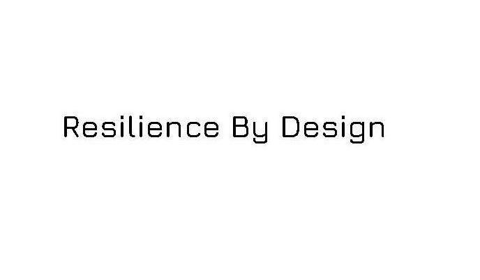 Trademark Logo RESILIENCE BY DESIGN
