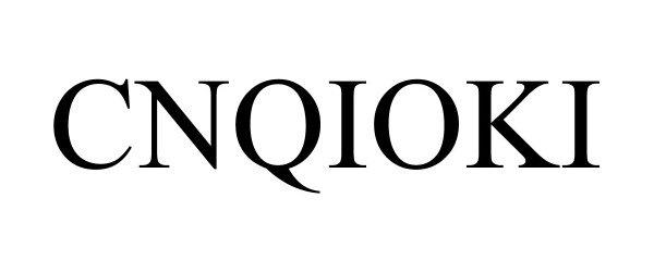 Trademark Logo CNQIOKI